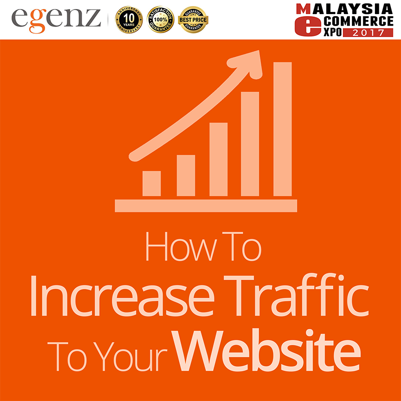 How To Increase Traffic To Your Website – Egenz.com