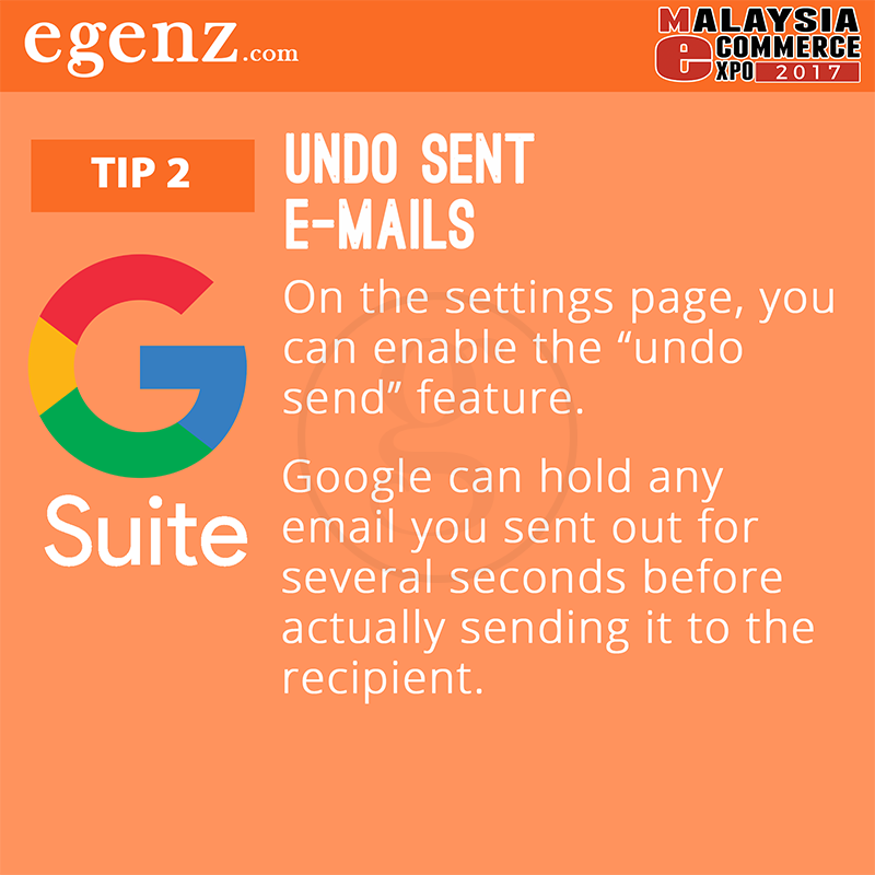Tips 2 - Undo Sent Emails