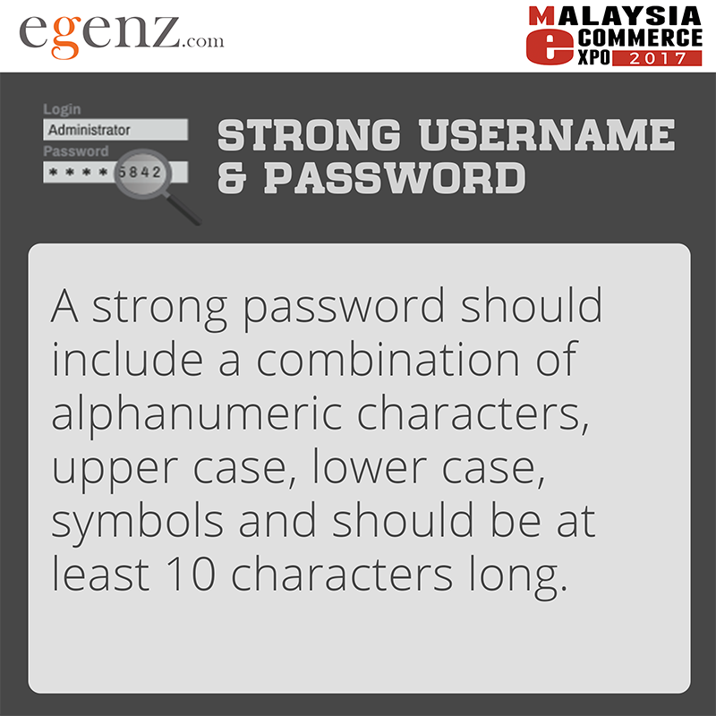 Strong username and password