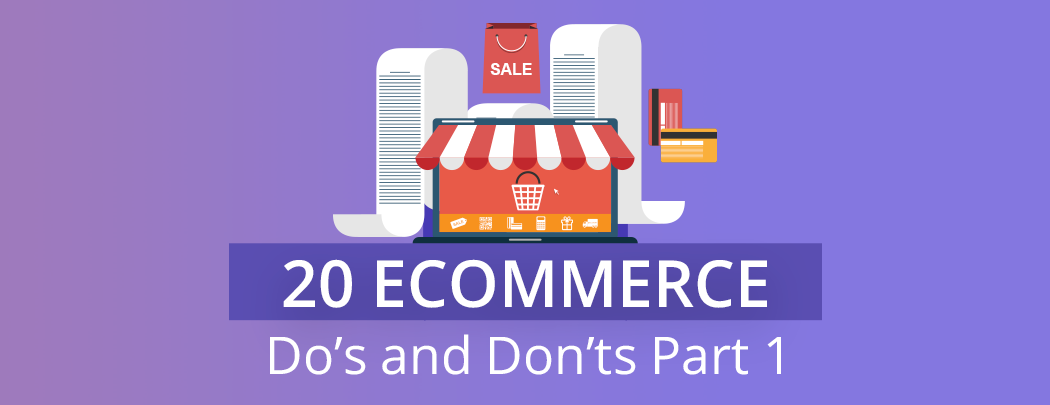 20-Ecommerce-Dos-and-Donts-Part1-Feature-Image