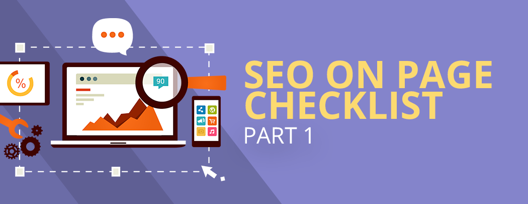 Checklist for On-Page SEO Part 1