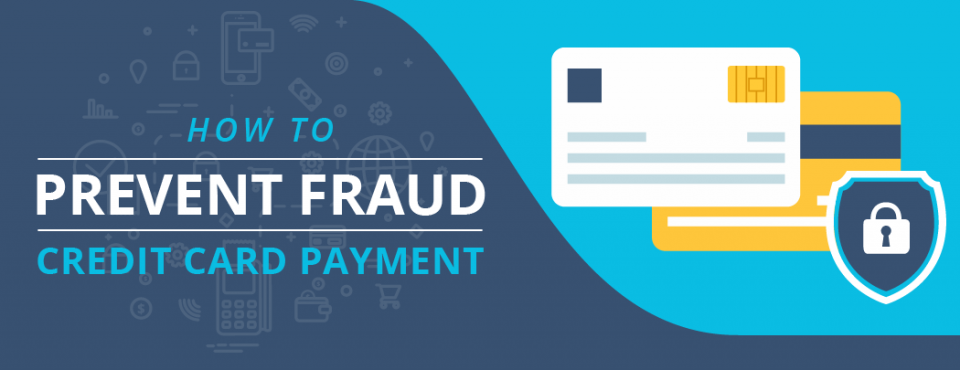 How to Prevent Fraud Credit Card Payments - Egenz.com